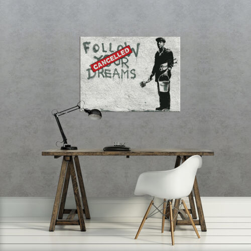 Toile photo La Fresque Toile Banksy Street Art Follow Your Dreams 3fx2032o6