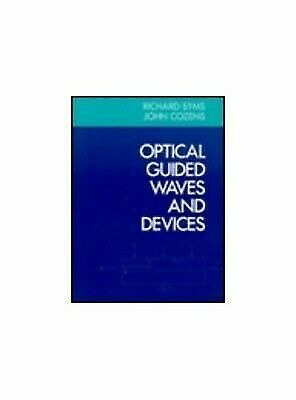 Optical Guided Waves and Devices
