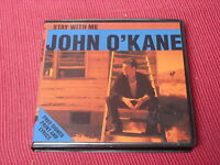 John O'Kane:  Stay With Me  ltd CD single in box + signed print/inserts