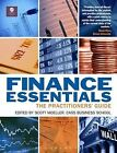 Finance Essentials: The Practitioners' Guide by Bloomsbury Information Ltd (Paperback, 2012)