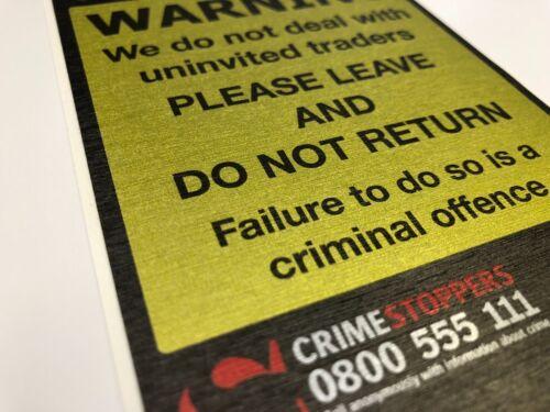 Trading standards Uninvited Traders Avertissement Autocollant crime Stoppers Porte Signe