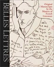 Belles Lettres: Manuscripts by the Masters of French Literature-ExLibrary