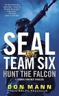 Hunt the Falcon: A Thomas Crocker Thriller by Don Mann (Paperback / softback, 2014)