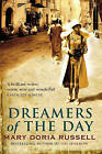 Dreamers of the Day by Mary Doria Russell (Paperback, 2009)