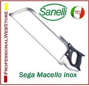 SEGA-MACELLO-PROFESSIONALE-ACCIAIO-INOX-LAMA-CM-45-MACELLARE-SANELLI-SEGHE
