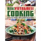 Real Vietnamese Cooking: Homestyle Recipes from Hanoi to Ho Chi Minh by Tracey Lister, Andreas Pohl (Paperback, 2014)