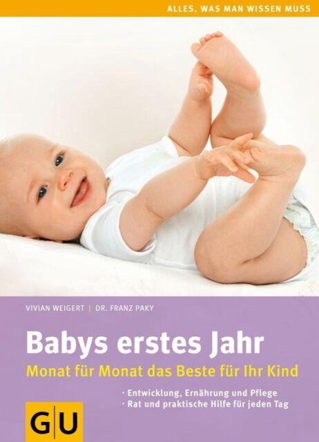 Weigert, V: Babys erstes Jahr. von Vivian Weigert (2011, Gebundene Ausgabe)