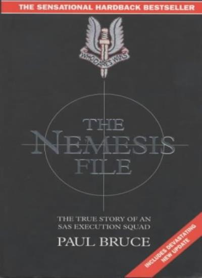 The Nemesis File: The True Story of an Execution Squad By Paul  .9781857821673