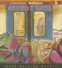 Subway Love by Nora Raleigh Baskin (CD-Audio, 2015)