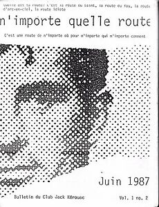 JACK KEROUAC CLUB BULLETIN VOLUME 1 NUMBER 2 JUNE 1987 QUEBEC CITY CANADA FRENCH
