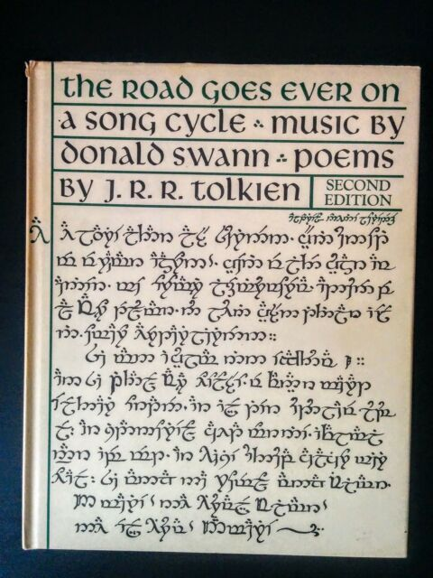 The Road Goes Ever On by J.R.R. Tolkien, Donald Swann, 2nd Ed. Hardback, 1978
