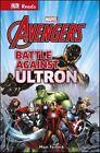 Marvel The Avengers Battle Against Ultron by DK (Hardback, 2015)