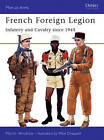 French Foreign Legion Since 1945 by Martin Windrow (Paperback, 1996)