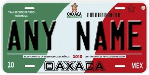 Oaxaca Mexico Any Name Number Novelty Auto Car License Plate C02