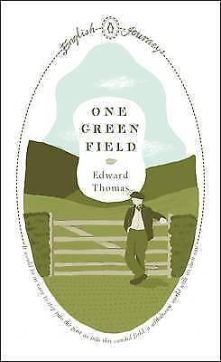 """AS NEW"" One Green Field (Penguin English Journeys), Thomas, Edward, Book"