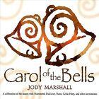 Carol of the Bells * by Jody Marshall (CD, Jan-2006, CD Baby (distributor))