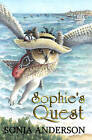 Sophie's Quest by Sonja Anderson (Paperback, 2015)