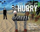 The Story of Hurry by Emma Williams (Hardback, 2014)