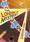 The London Eye Mystery by Siobhan Dowd (Hardback, 2007)