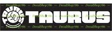 Taurus Firearms - Hunting/Outdoor Sports - Vinyl Die-Cut Peel N' Stick Decal