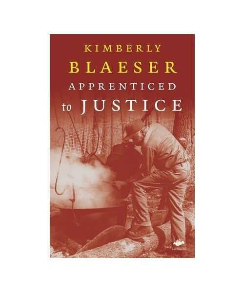 "Kimberly Blaeser ""Apprenticed to Justice"""