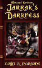 Wizards' Kingdom: Jarrak's Darkness by Colin R Parsons (Paperback / softback, 2007)