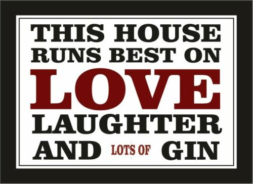 This house runs best on love laughter gin metal wall plaque sign home office