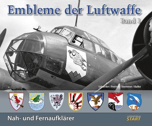 Embleme der Luftwaffe - Band 1  Nah- und Fernaufklarer