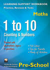 1 to 10, Counting & Numbers, Pre-School (Maths): Home Learning, Support for the Curriculum by Flame Tree Publishing (Paperback, 2013)