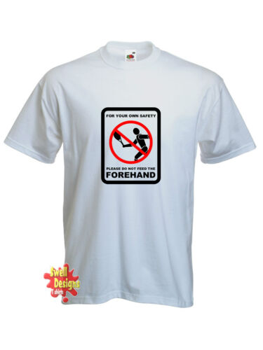 Please Don/'T Feed The Forehand Wimbledon Tennis T-Shirt