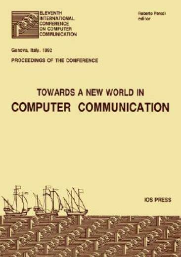 Towards A New World In Computer Communication
