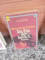 Die Ehe der Senta R. ein Roman von Marie Louise Fischer