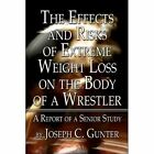 The Effects and Risks of Extreme Weight Loss on Th.. 9781424193455 Paperback
