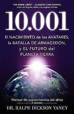 10. 001 : El Nacimiento de Los Avatares, la Batalla de Armagedón y el Futuro...