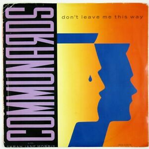 COMMUNARDS-Don-039-t-Leave-Me-This-Way-Sanctified-7IN-1985-CLUB-DANCE-V-G-NM