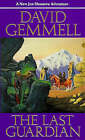 The Last Guardian by David Gemmell (Paperback, 1990)