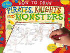 How to Draw Pirates, Knights and Monsters by Bergin Mark (Paperback, 2015)