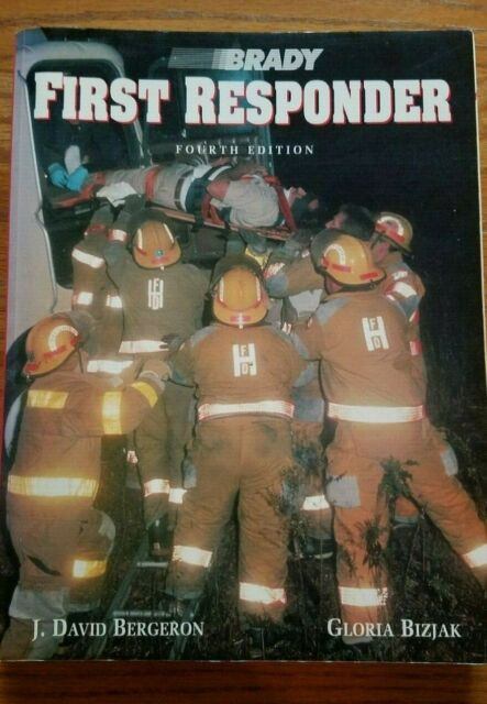 Brady First Responder Fourth Edition, great shape, excellent home study guide
