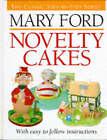 Novelty Cakes by Mary Ford (Hardback, 1996)