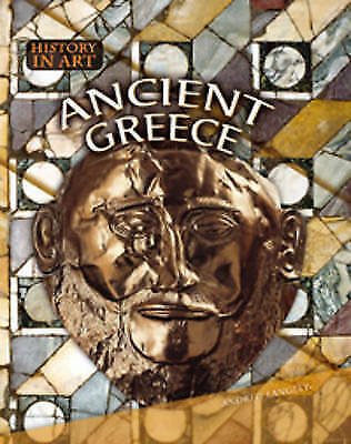 1 of 1 - Ancient Greece (History in Art), New, Langley, Andrew Book