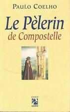 PAULO COELHO LE PELERIN DE COMPOSTELLE + PARIS POSTER GUIDE
