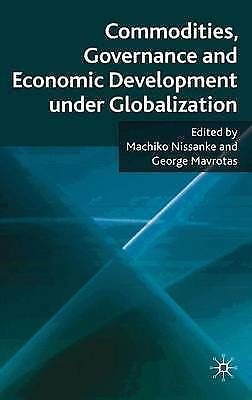 Commodities, Governance and Economic Development under Globalization, Very Good