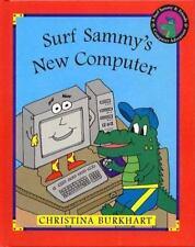 Surf Sammy's New Computer: A Surf Sammy & Friends Computer Adventure