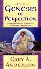 The Genesis of Perfection: Adam and Eve in Jewish and Christian Imagination by Gary A. Anderson (Paperback, 2002)
