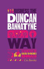 Very Good, The Unauthorized Guide to Doing Business the Duncan Bannatyne Way: 10
