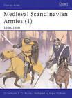 Medieval Scandinavian Armies: Pt. 1: 1100-1300 by David Nicolle (Paperback, 2003)