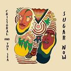 Sugar Now (Digi) von Cristobal And The Sea (2015)