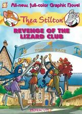 Thea Stilton #2: Revenge of the Lizard Club (Thea Stilton Graphic Novels), Stilt