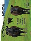Cows on the Moove: 48 Tales from a Paradelle Universe by Old Man Crowe (Paperback / softback, 2013)