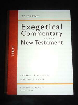 JAMES Exegetical Commentary of the New Testament Blomberg + Kamell ...